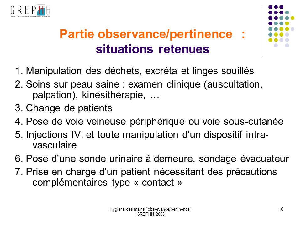 Partie observance/pertinence : situations retenues