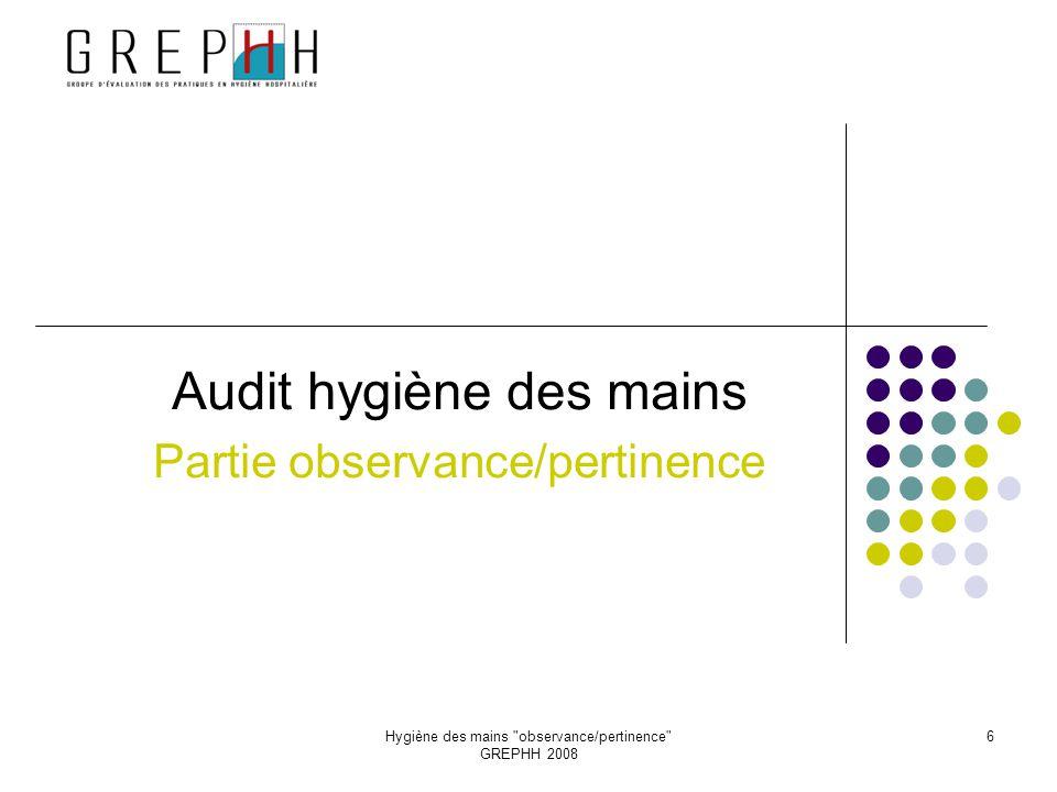 Audit hygiène des mains Partie observance/pertinence