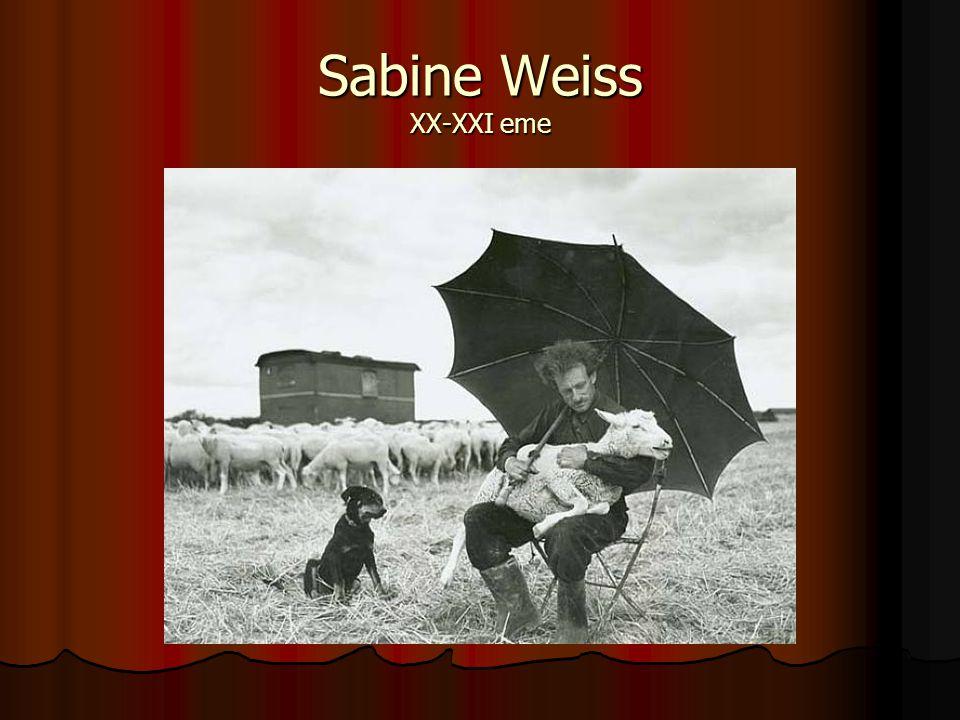 Sabine Weiss XX-XXI eme