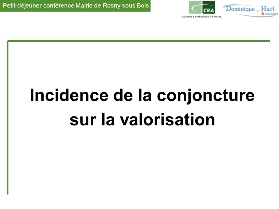 Incidence de la conjoncture