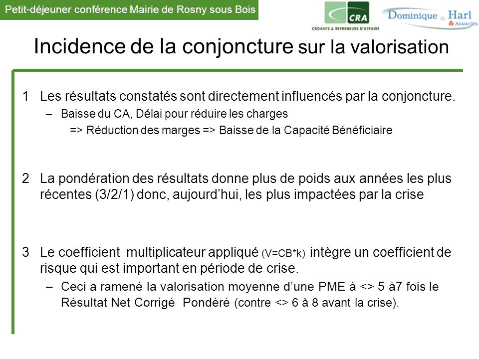 Incidence de la conjoncture sur la valorisation
