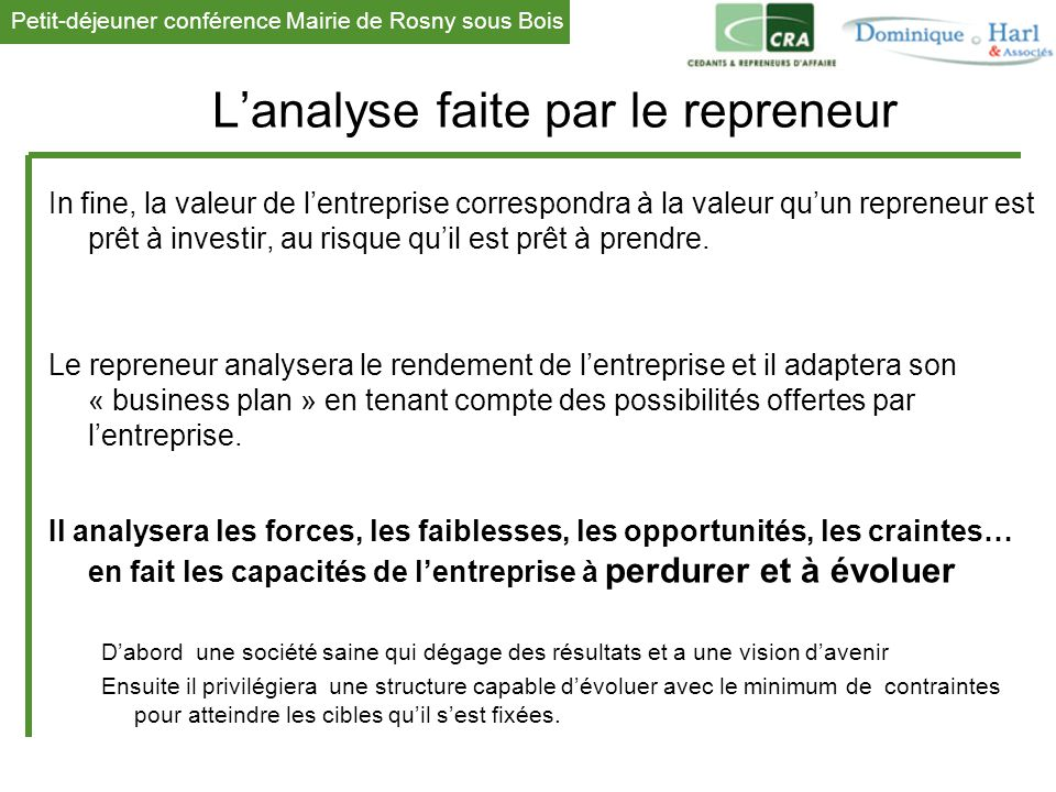 L'analyse faite par le repreneur
