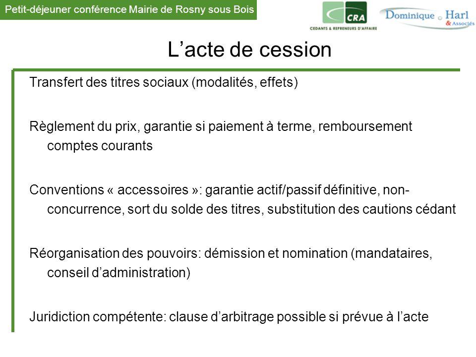 L'acte de cession Transfert des titres sociaux (modalités, effets)