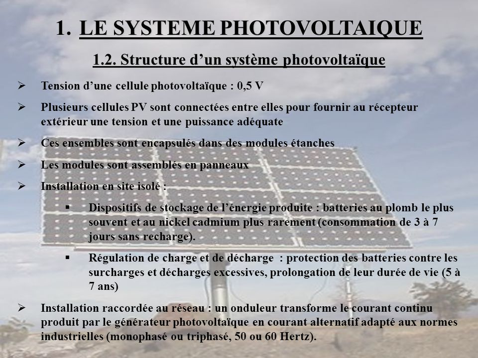 LE SYSTEME PHOTOVOLTAIQUE 1.2. Structure d'un système photovoltaïque