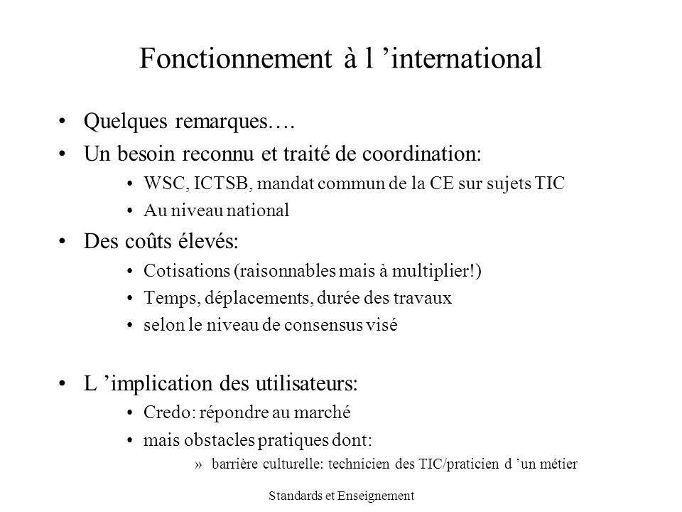 Fonctionnement à l 'international