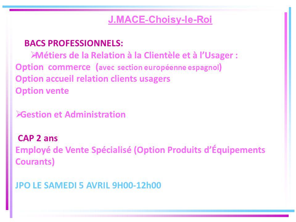 J.MACE-Choisy-le-Roi BACS PROFESSIONNELS: Métiers de la Relation à la Clientèle et à l'Usager :