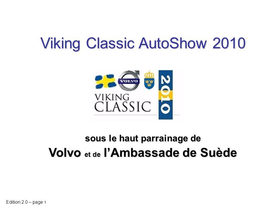 sous le haut parrainage de Volvo et de l'Ambassade de Suède