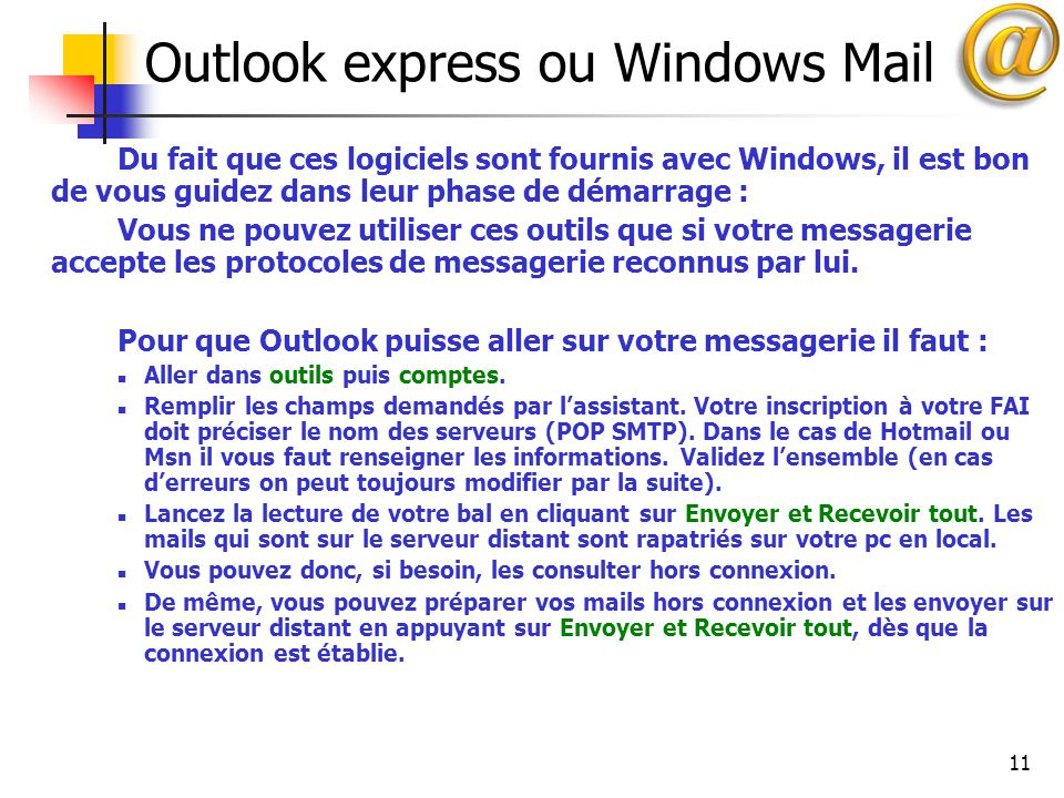 Outlook express ou Windows Mail