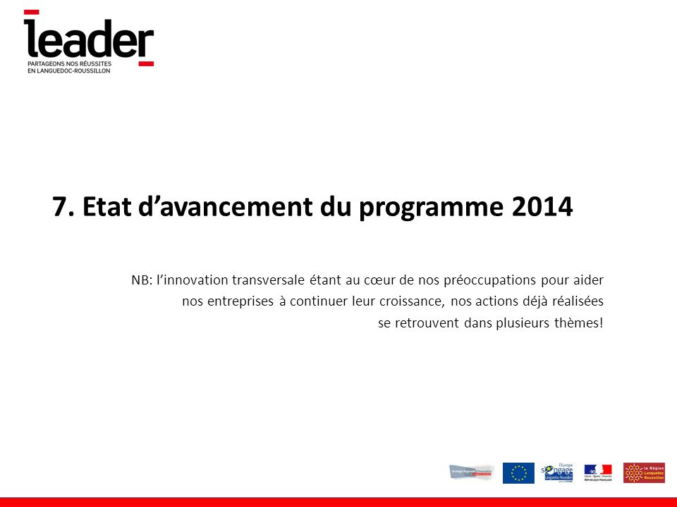 7. Etat d'avancement du programme 2014