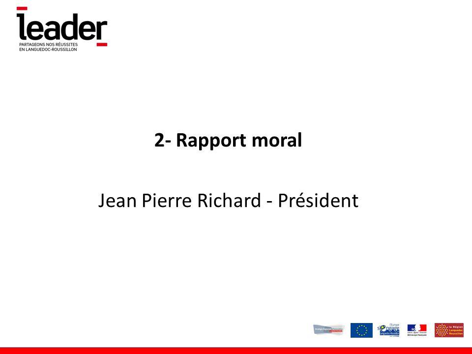 2- Rapport moral Jean Pierre Richard - Président