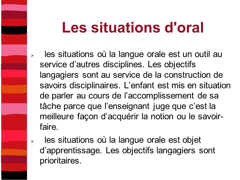 Les situations d oral