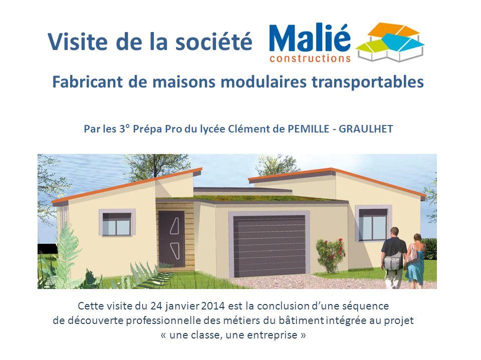 Visite de la société Fabricant de maisons modulaires transportables