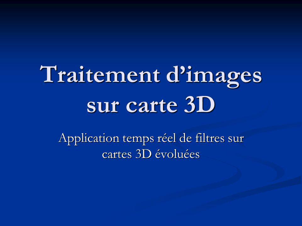 Traitement d'images sur carte 3D