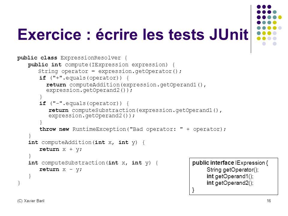 Exercice : écrire les tests JUnit