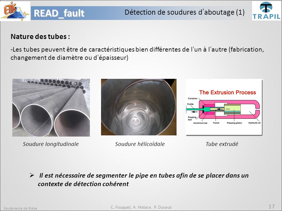 READ_fault Détection de soudures d'aboutage (1) Nature des tubes :