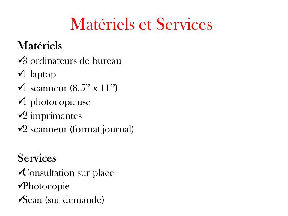 Matériels et Services Matériels Services 3 ordinateurs de bureau