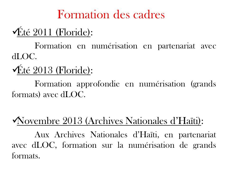 Formation des cadres Été 2011 (Floride): Été 2013 (Floride):