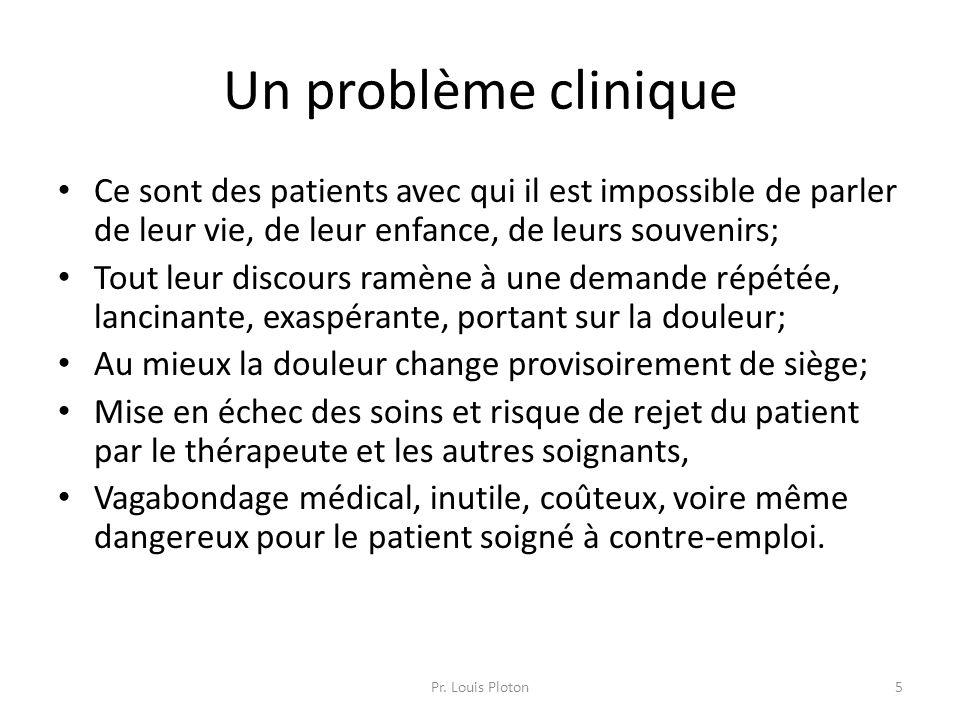 Un problème clinique Ce sont des patients avec qui il est impossible de parler de leur vie, de leur enfance, de leurs souvenirs;