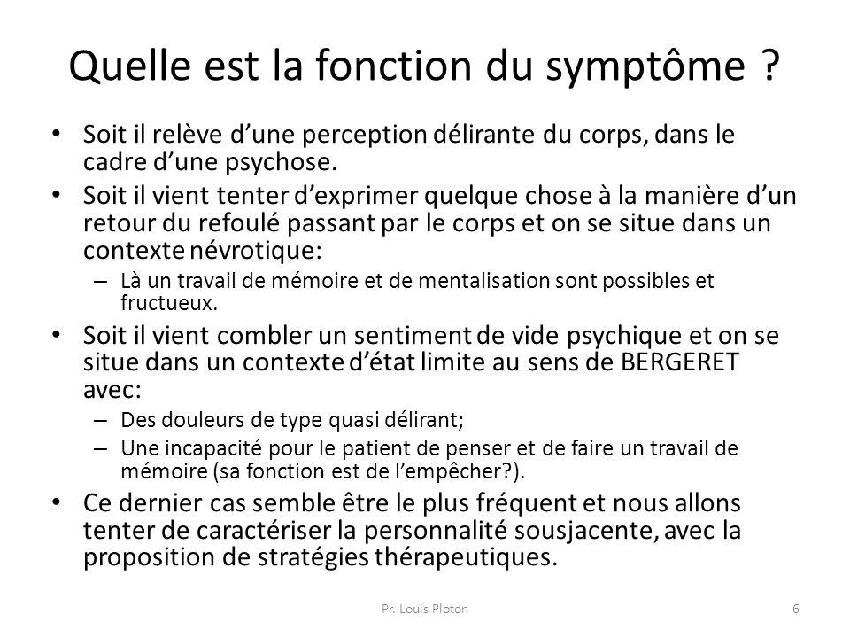 Quelle est la fonction du symptôme