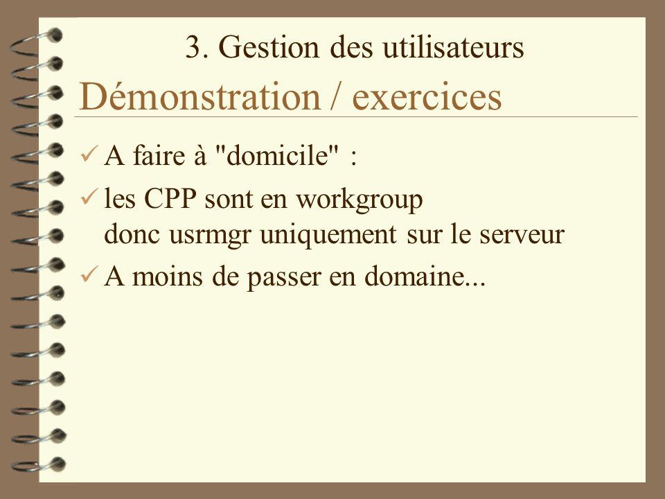 Démonstration / exercices