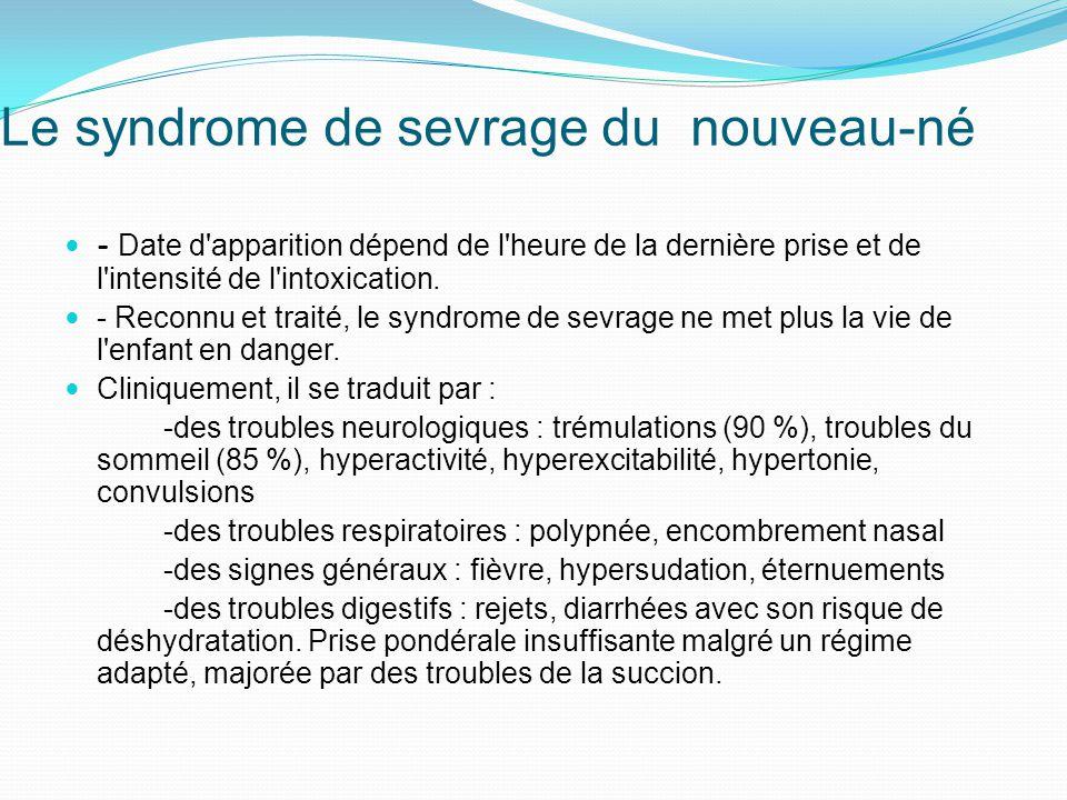 Le syndrome de sevrage du nouveau-né