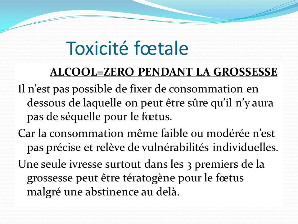 Toxicité fœtale