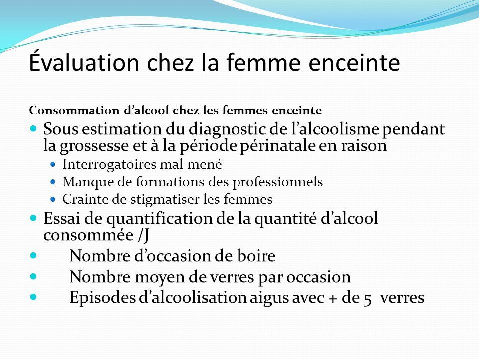 Évaluation chez la femme enceinte