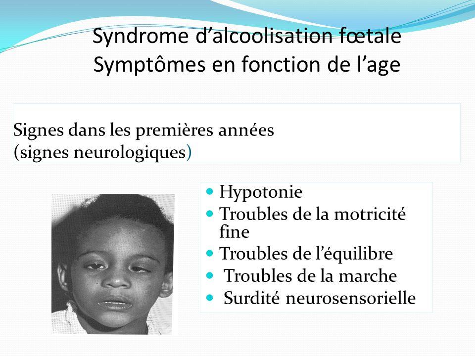 Signes dans les premières années (signes neurologiques)