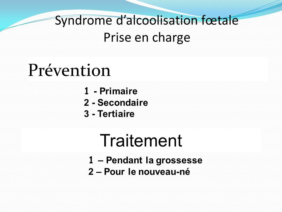 Syndrome d'alcoolisation fœtale Prise en charge