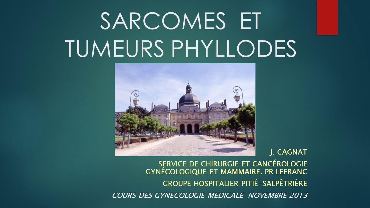 SARCOMES ET TUMEURS PHYLLODES