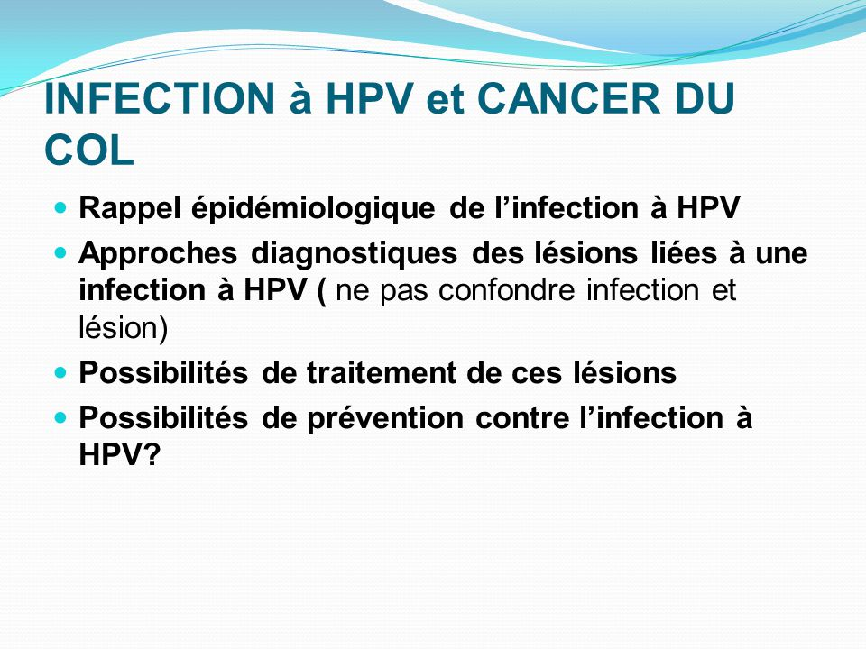 INFECTION à HPV et CANCER DU COL