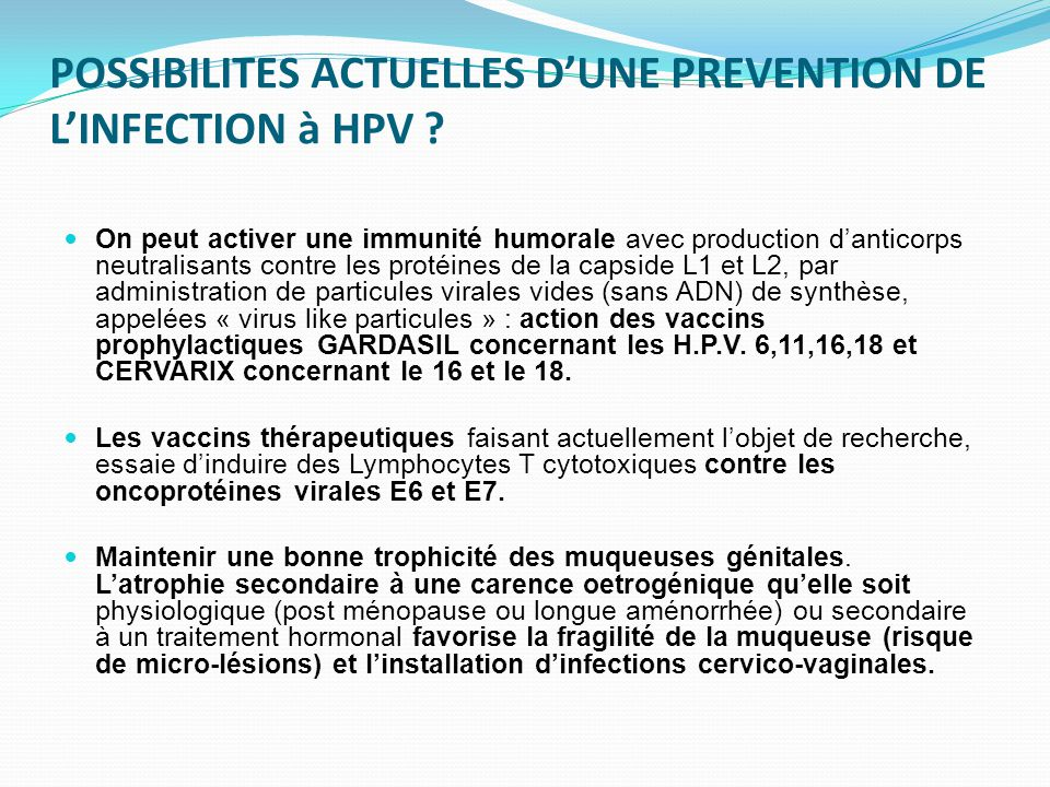 POSSIBILITES ACTUELLES D'UNE PREVENTION DE L'INFECTION à HPV