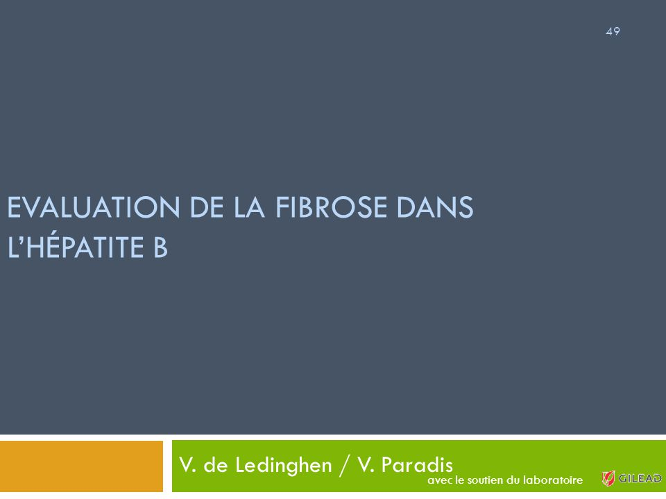 EVALUATION DE LA FIBROSE DANS L'HÉPATITE B