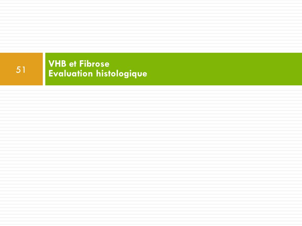 VHB et Fibrose Evaluation histologique