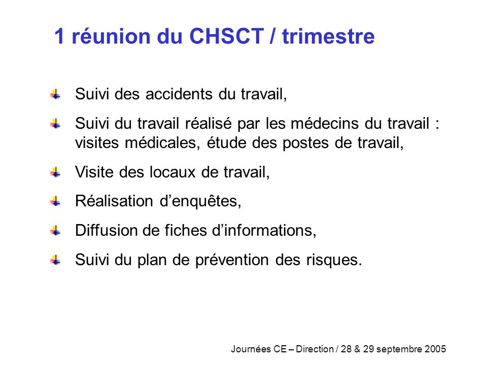 1 réunion du CHSCT / trimestre