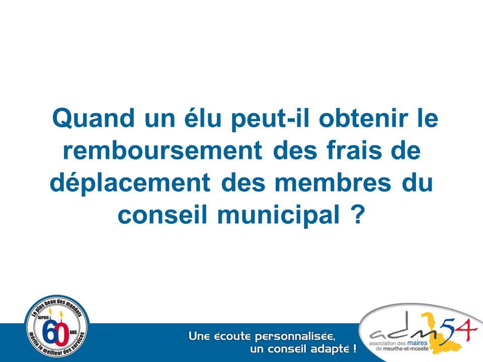 Quand un élu peut-il obtenir le remboursement des frais de déplacement des membres du conseil municipal