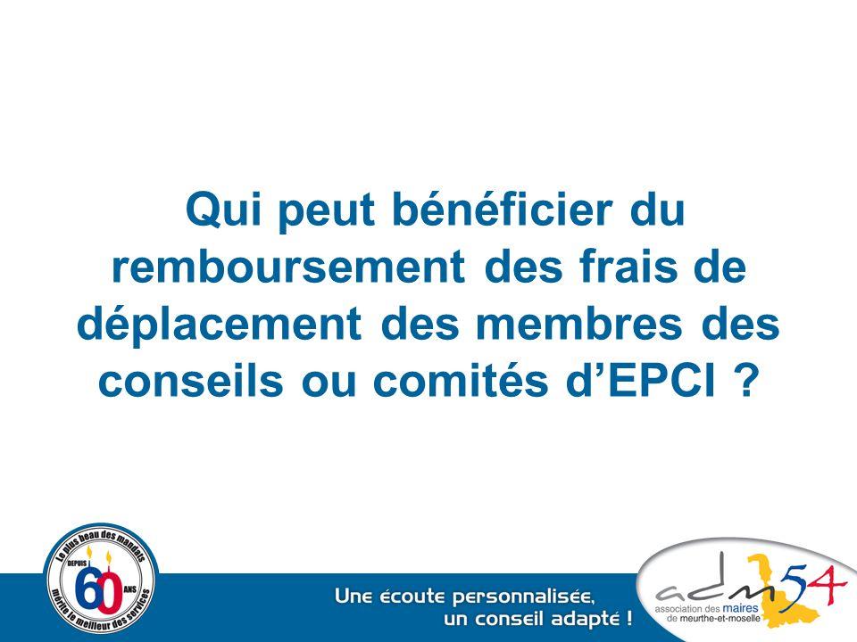 Qui peut bénéficier du remboursement des frais de déplacement des membres des conseils ou comités d'EPCI