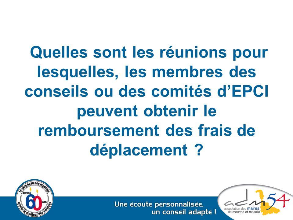 Quelles sont les réunions pour lesquelles, les membres des conseils ou des comités d'EPCI peuvent obtenir le remboursement des frais de déplacement