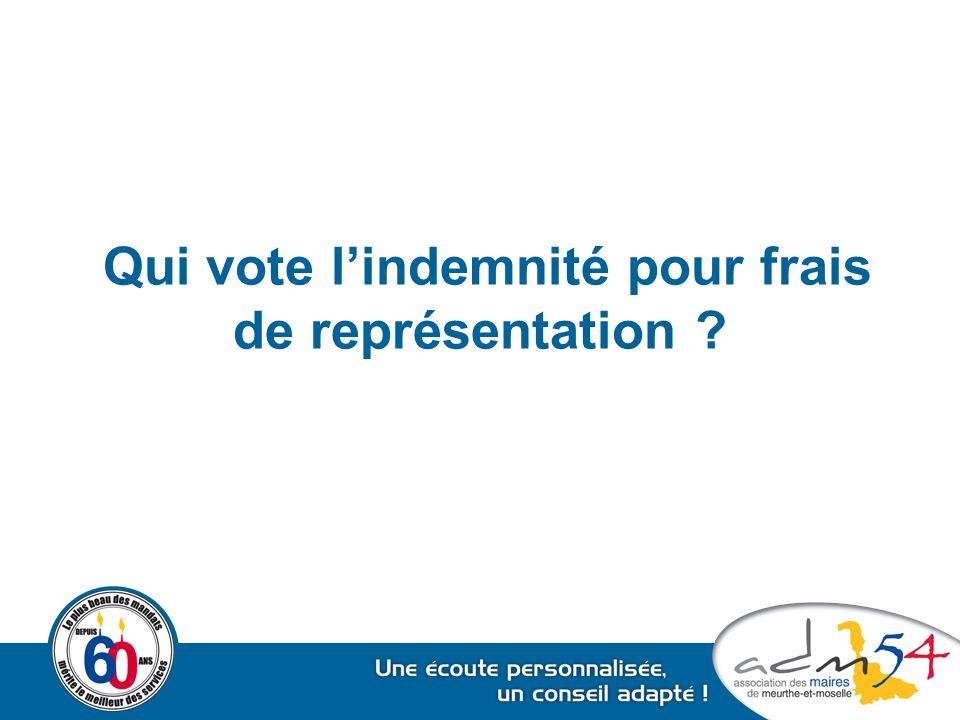 Qui vote l'indemnité pour frais de représentation