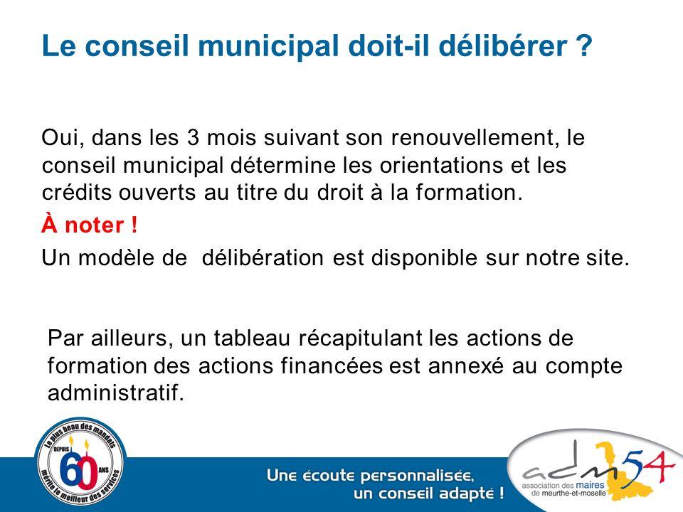 Le conseil municipal doit-il délibérer