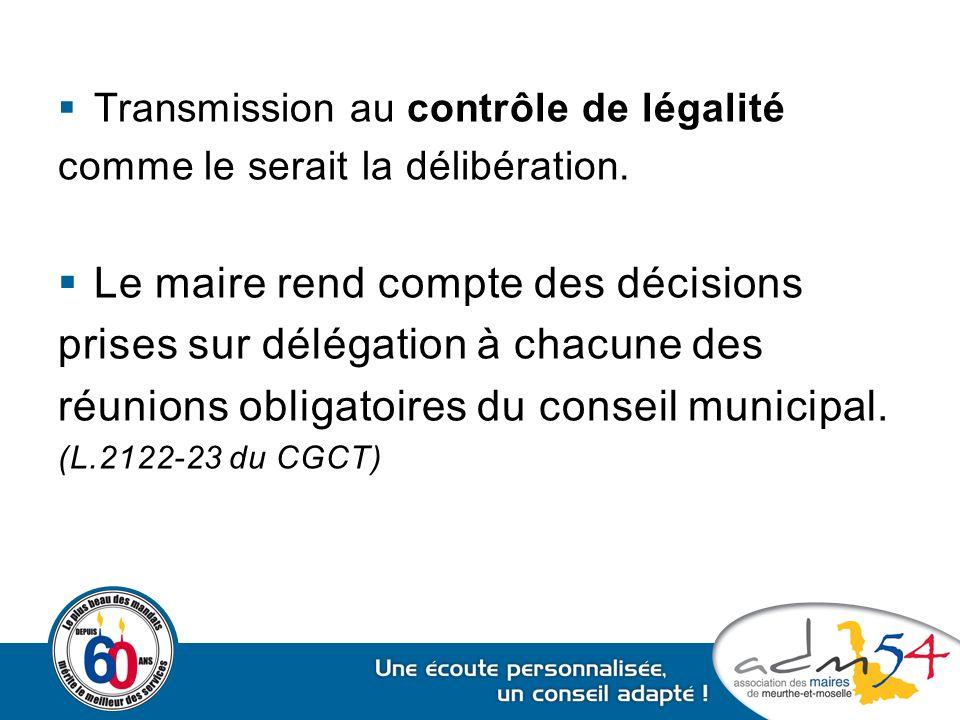Le maire rend compte des décisions prises sur délégation à chacune des