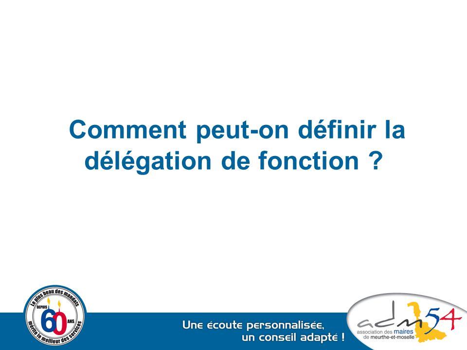 Comment peut-on définir la délégation de fonction