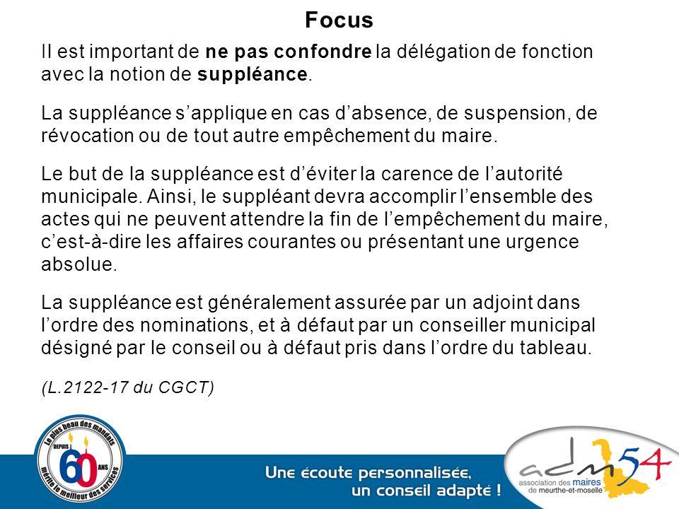 Focus Il est important de ne pas confondre la délégation de fonction