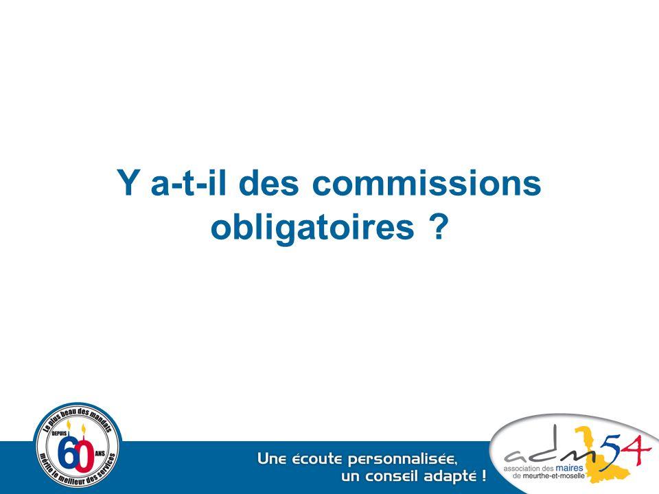 Y a-t-il des commissions obligatoires