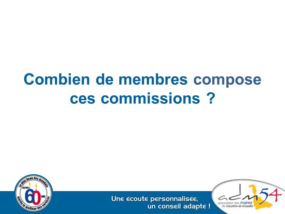 Combien de membres compose ces commissions