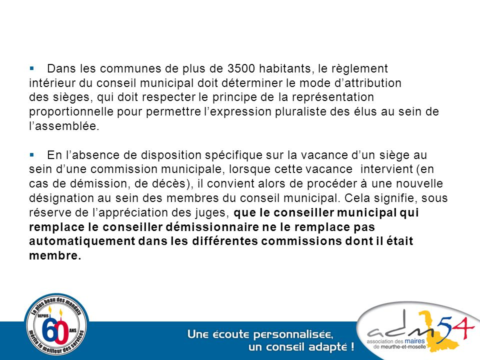 Dans les communes de plus de 3500 habitants, le règlement