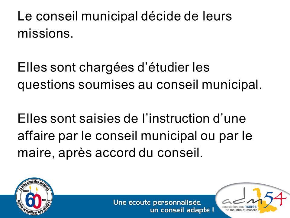Le conseil municipal décide de leurs missions