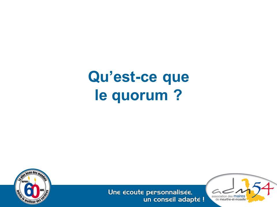 Qu'est-ce que le quorum