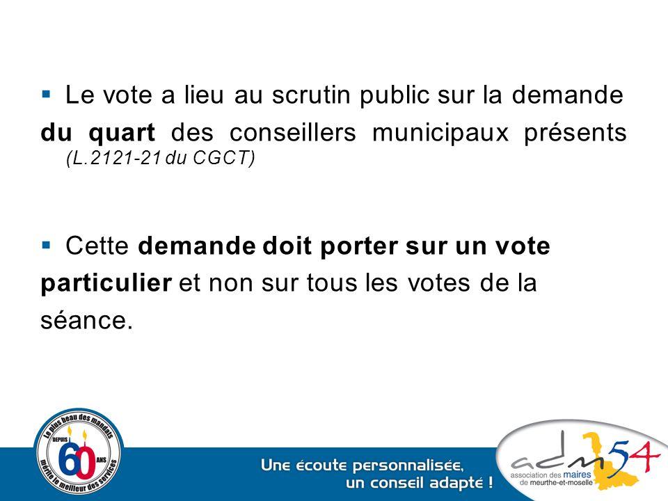 Le vote a lieu au scrutin public sur la demande