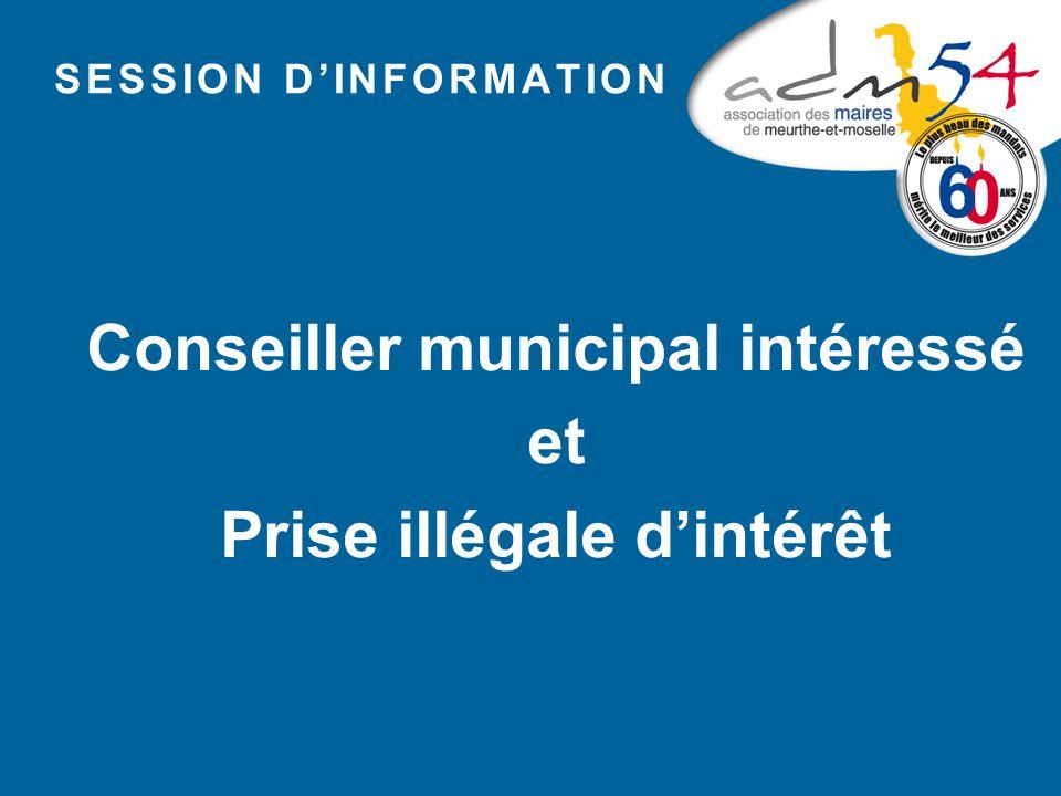 Conseiller municipal intéressé Prise illégale d'intérêt